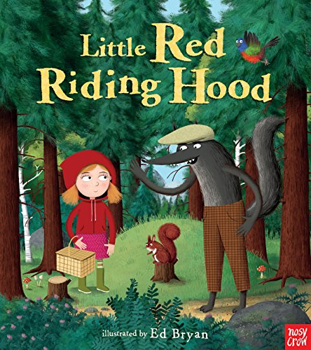 (Little Red Riding Hood: A Nosy Crow Fairy Tale (Nosy Crow Fairy Tales))