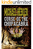 Curse of the Chupacabra: Chupacabra Series #2