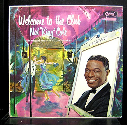 Price comparison product image Nat King Cole Dave Cavanaugh Welcome To The Club Lp Vinyl Record