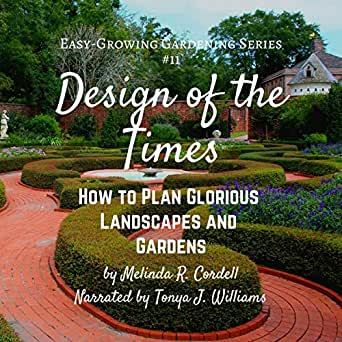 Amazon Com Design Of The Times How To Plan Glorious Landscapes