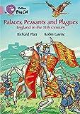 Palaces, Peasants and Plagues