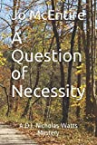 img - for A Question of Necessity: A DI Nicolas Watts Mystery book / textbook / text book