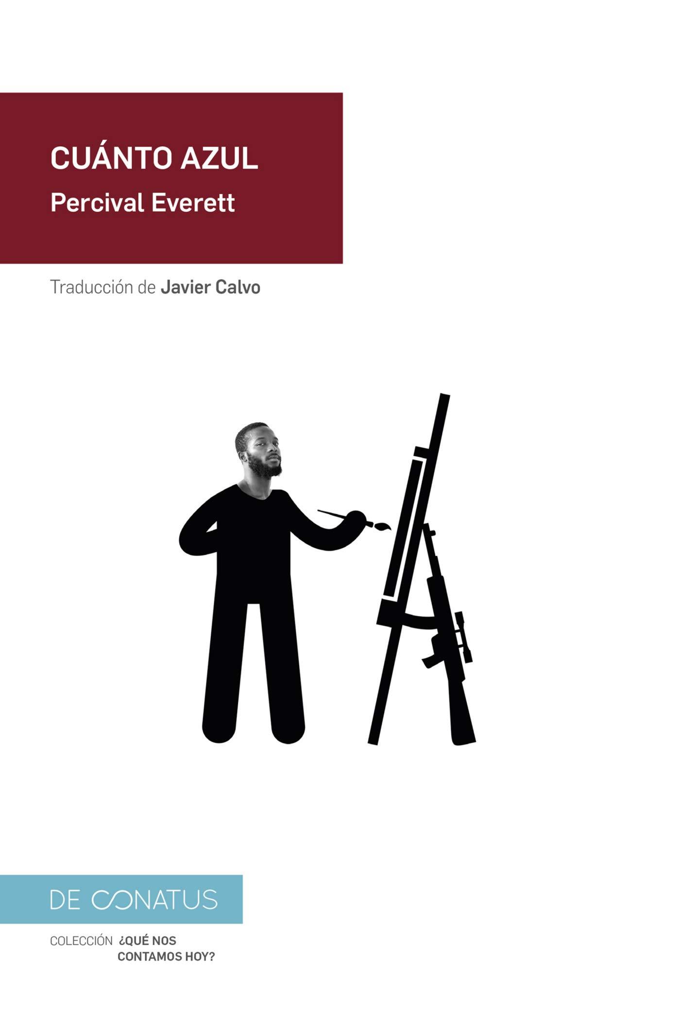 Cuánto azul (¿Qué nos contamos hoy?): Amazon.es: Percival Everett ...