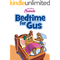 Cinderella: Bedtime for Gus (Disney Short Story eBook)
