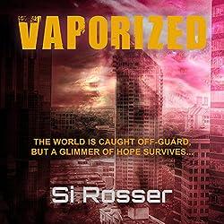 Vaporized