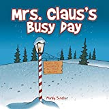 Mrs. Claus's Busy Day