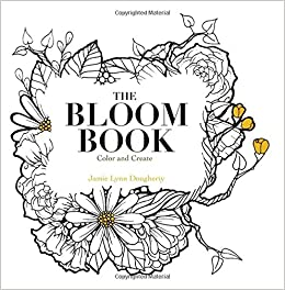 Amazon.com: The Bloom Book: Create & Color Adult Coloring Book ...