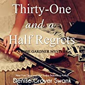 Thirty-One and a Half Regrets: Rose Gardner Mystery, Book 4 | Denise Grover Swank