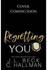 Regretting You: A Dark College Bully Romance (A Blackthorn Elite Novel Book 4) Kindle Edition