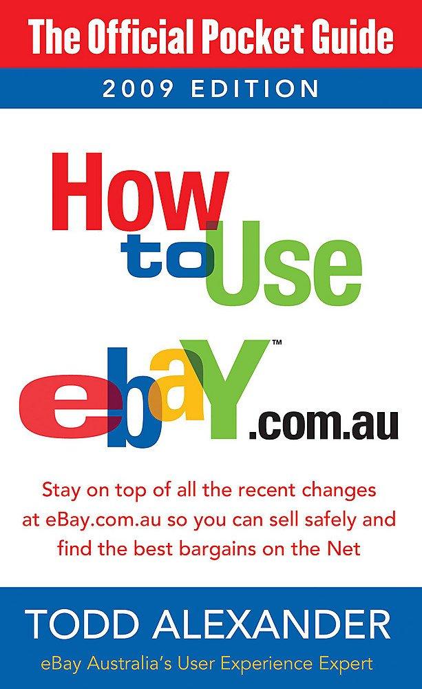 How To Use Ebay Com Au 9780733623714 Amazon Com Books
