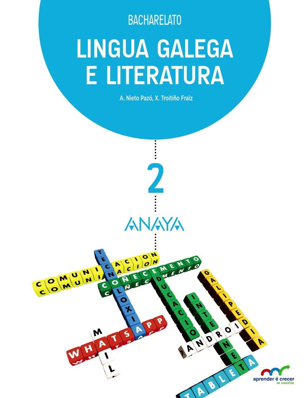 Lingua Galega e Literatura 2 Aprender é Crecer en Conexión: Amazon.es: Nieto Pazó, Agustin, Troitiño Fraiz, Xosé: Libros