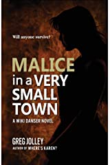 Malice in a Very Small Town (Wiki Danser) Paperback