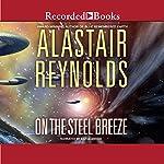 On the Steel Breeze: Poseidon's Children, Book 2 | Alastair Reynolds