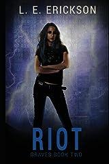 Riot (Graves) (Volume 2) Paperback
