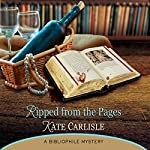 Ripped from the Pages: A Bibliophile Mystery | Kate Carlisle
