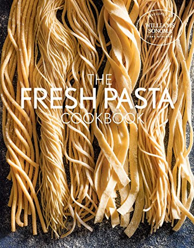Fresh Pasta Cookbook (Best Fresh Pasta Dough Recipe)