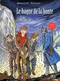 Le Bagne de la Honte, tome 1 : Castellucciu par Frédéric Bertocchini