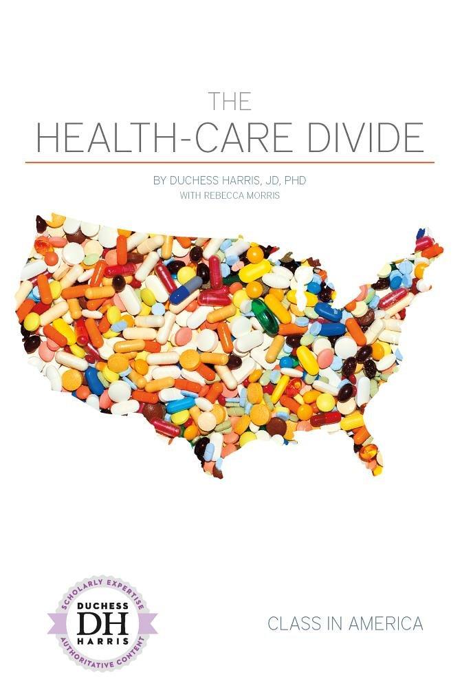 The Health-Care Divide (Class in America)