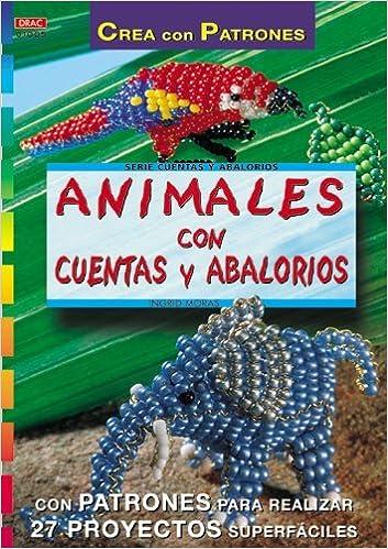 Book Animales con Cuentas y Abalorios * by Ingrid Moras (2013-08-02)