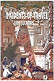 Incidents of travel in Yucatan, volume 2 by John L. Stephens front cover