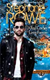 A Real Cowboy Loves Forever (Wyoming Rebels) (Volume 5)