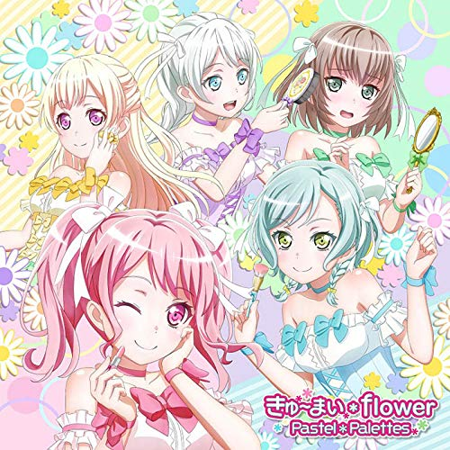 Pastel*Palettes/きゅ~まい*flower