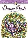 Creative Haven Dream Birds Coloring Book (Adult Coloring)