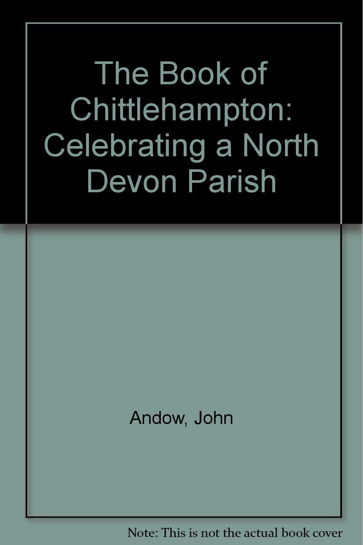 Download The Book of Chittlehampton: Celebrating a North Devon Parish PDF