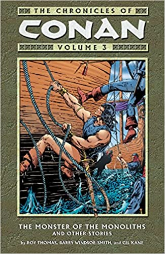 The chronicles of conan vol 3 the monster of the monoliths and the chronicles of conan vol 3 the monster of the monoliths and other stories roy thomas barry windsor smith gil kane 9781593070243 amazon books fandeluxe Image collections