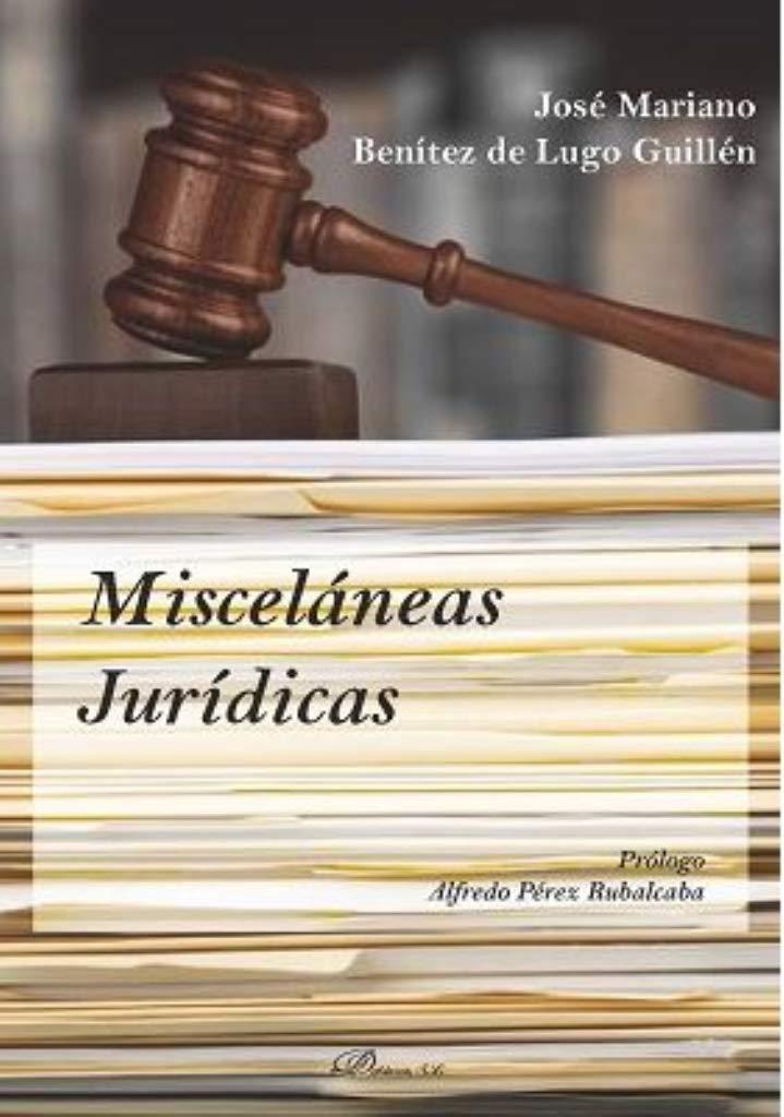 Amazon.com: Misceláneas jurídicas (9788491487265): José ...
