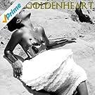 Goldenheart [Explicit]