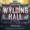 Wylding Hall Audiobook by Elizabeth Hand Narrated by Jennifer Woodward, John Telfer, Dan Morgan, Emma Fenney, Simon Victor, Kris Dyer,  various narrators