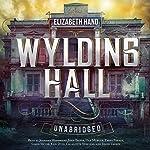 Wylding Hall | Elizabeth Hand