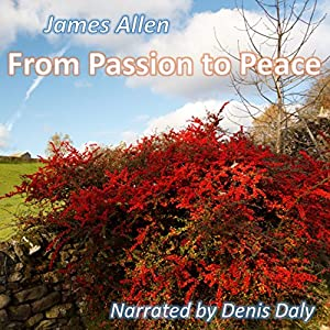 From Passion to Peace Audiobook