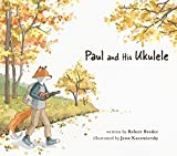 img - for Paul and His Ukulele book / textbook / text book