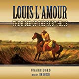 The Rider Of The Ruby Hills [UNABRIDGED]