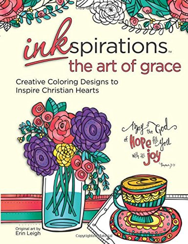 Read Online Inkspirations The Art of Grace: Creative Coloring Designs to Inspire Christian Hearts pdf