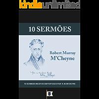 10 Sermões por R. M. M'Cheyne - Vol. 1 (10 Sermões por Robert Murray M'Cheyne)