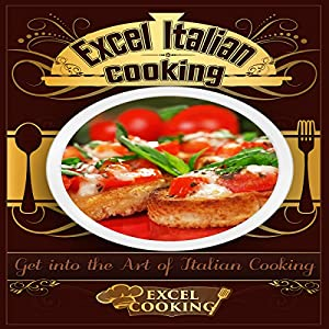 Excel Italian Cooking Audiobook