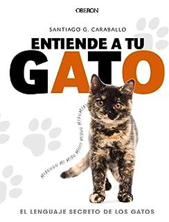 El lenguaje secreto de los gatos (Libros Singulares)