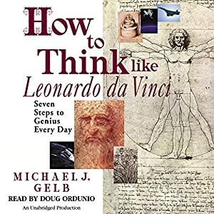 How to Think Like Leonardo da Vinci Audiobook