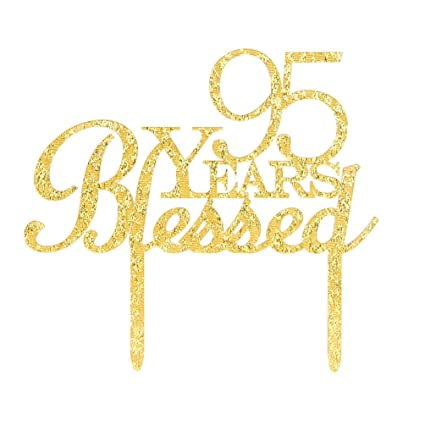 Amazon 95 Years Blessed Cake Topper Glitter Gold 95th Birthday
