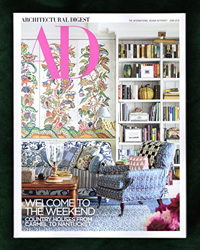 Architectural Digest Magazine June 2018 | Country Home cover - Welcome to the...