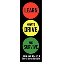 Learn How to Drive and Survive