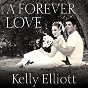 A Forever Love: Wanted, Book 0.5 | Kelly Elliott