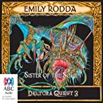 Sister of the South: Deltora Quest 3, Book 4 | Emily Rodda