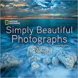National Geographic Simply Beautiful Photographs (National