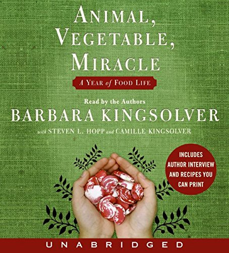 Animal, Vegetable, Miracle CD: A Year of Food Life
