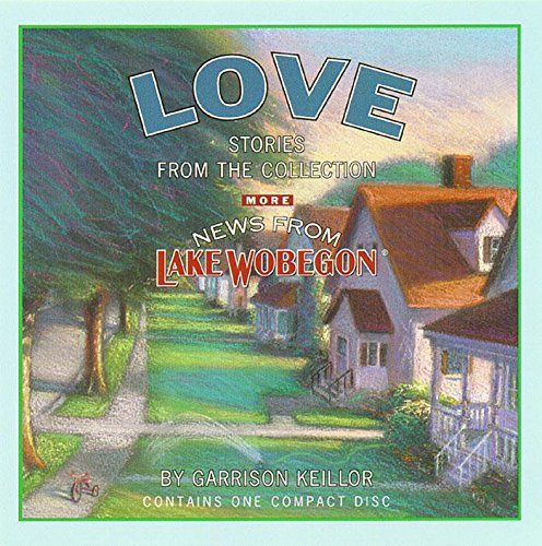More News from Lake Wobegon: Love