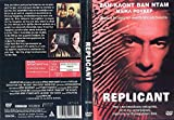 Replicant DVD Region 2 PAL Widescreen 98 Min. Action | Sci-fi | Thriller Language: Dolby Digital 5.1 English Subtitles: Greek